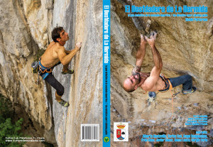 La guiá contiene un montón de fotos nuevas muy chulas de la escalada del valle...The guidebook cover features two of the most prominent climbers of the area...